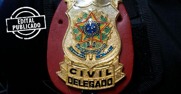 Edital publicado para Delegado de Polícia Civil do Estado do Mato Grosso