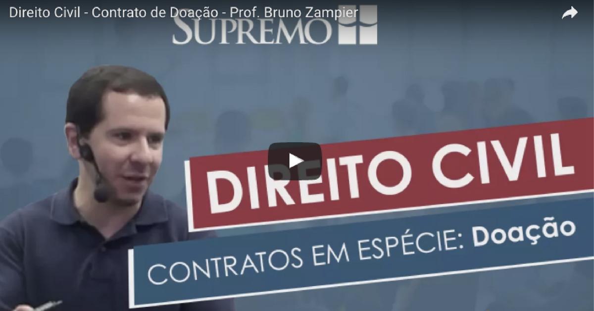 [Vídeo] Direito Civil – Contrato de Doação – Prof. Bruno Zampier