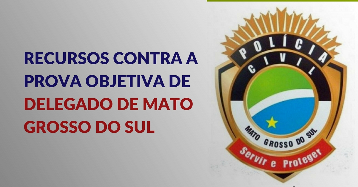 Outros recursos para Delegado de Mato Grosso do Sul
