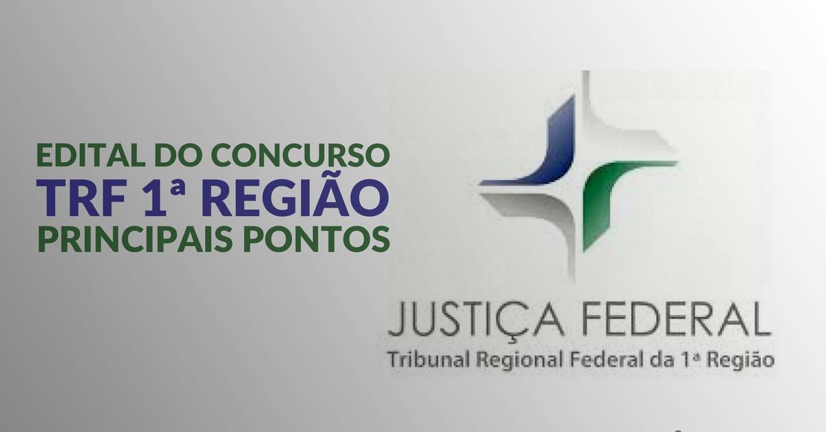 Edital do concurso TRF 1ª Região – principais pontos