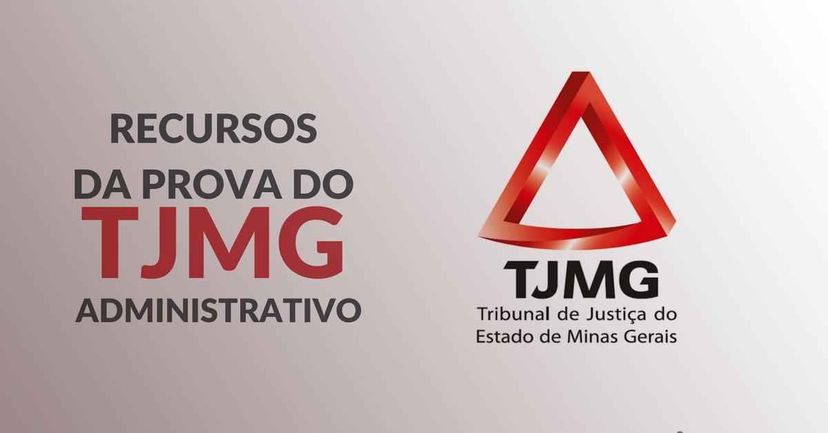 Recursos na prova do TJMG: administrativo