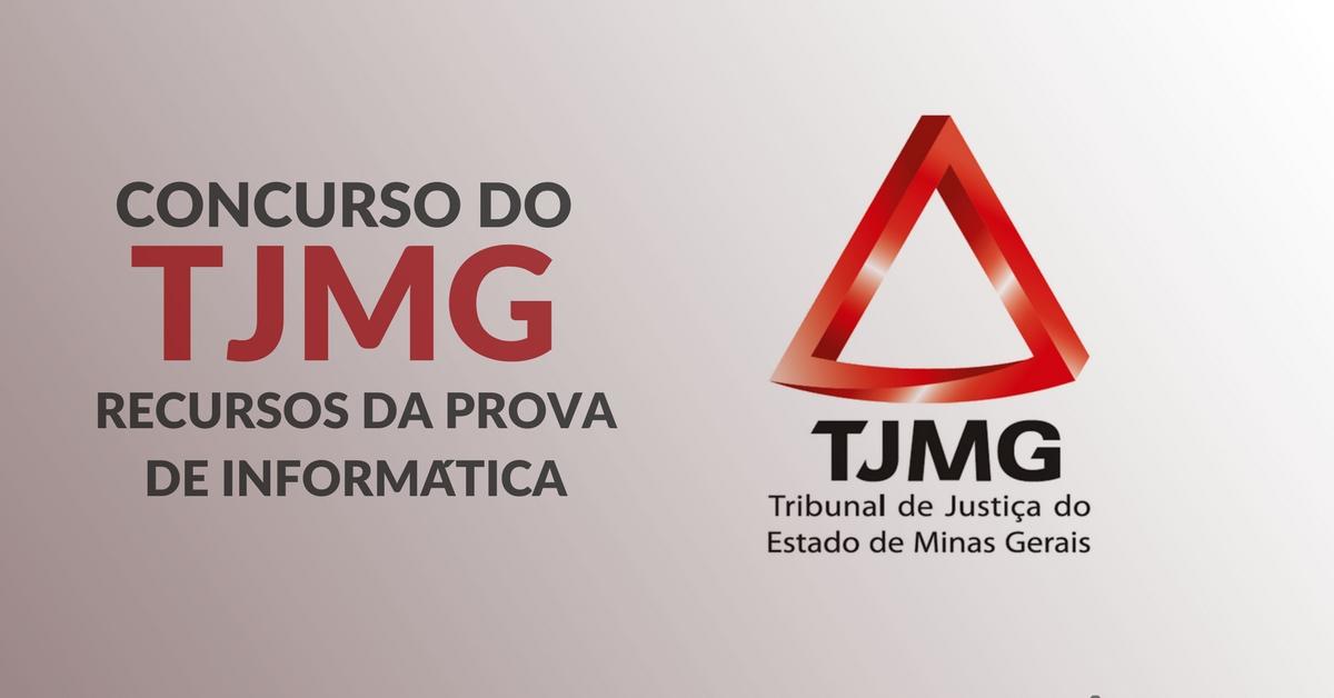 Concurso do TJMG – Recursos da prova de informática – Prof. Pablo Leonardo