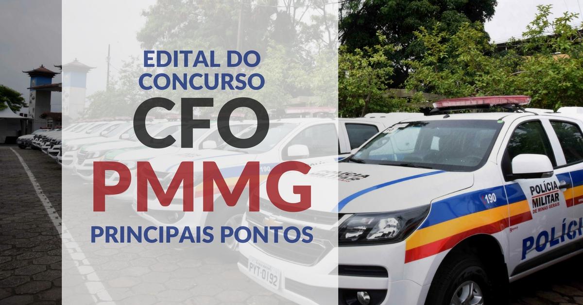 Edital do concurso CFO PMMG – principais pontos