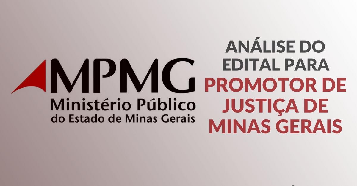 Análise do Edital para Promotor de Justiça de Minas Gerais