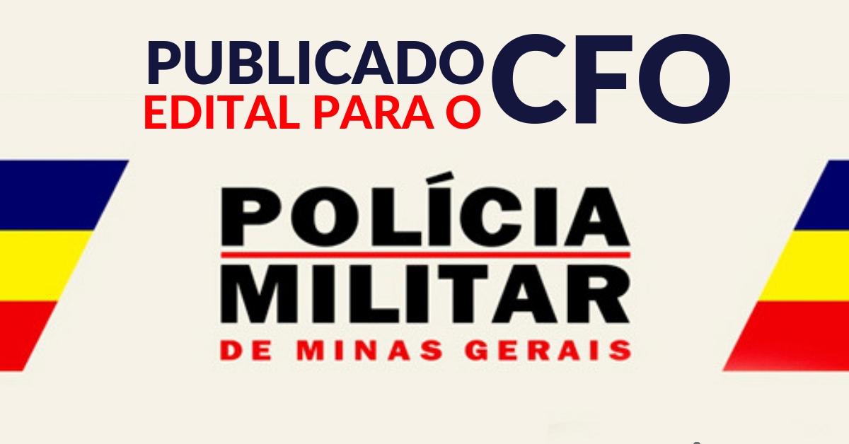 Publicado o edital para o CFO da Polícia Militar