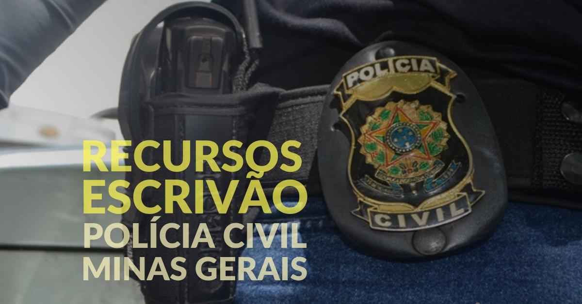 Recursos. Escrivão de Polícia Civil. Minas Gerais.