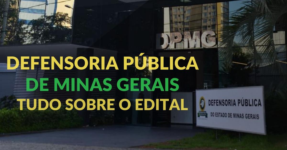 Defensoria Pública de Minas Gerais: tudo sobre o edital