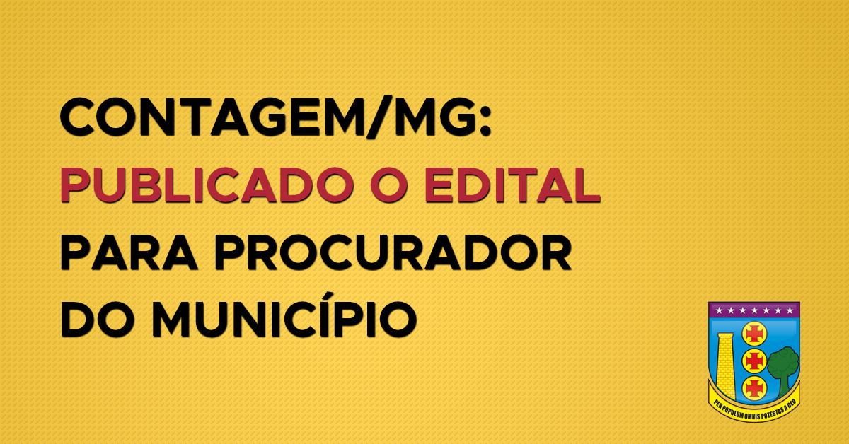 Contagem – MG: Publicado o Edital para Procurador do Município