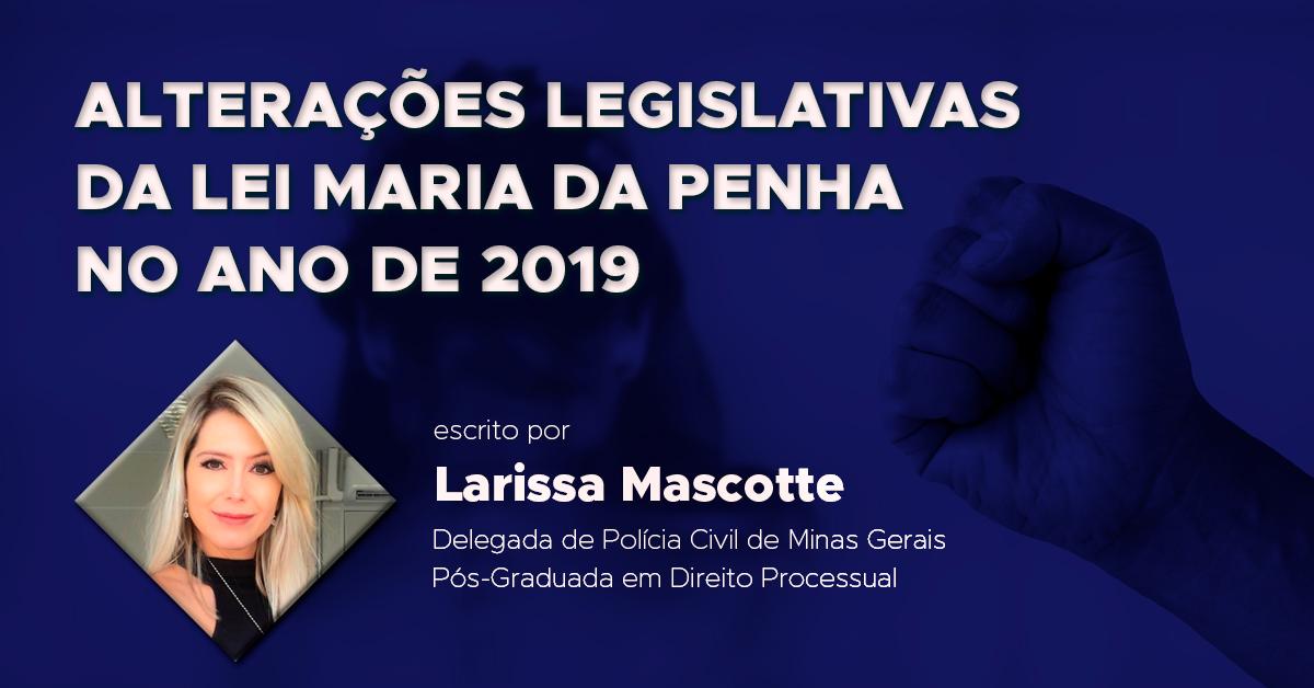 Alterações Legislativas da Lei Maria da Penha no ano de 2019