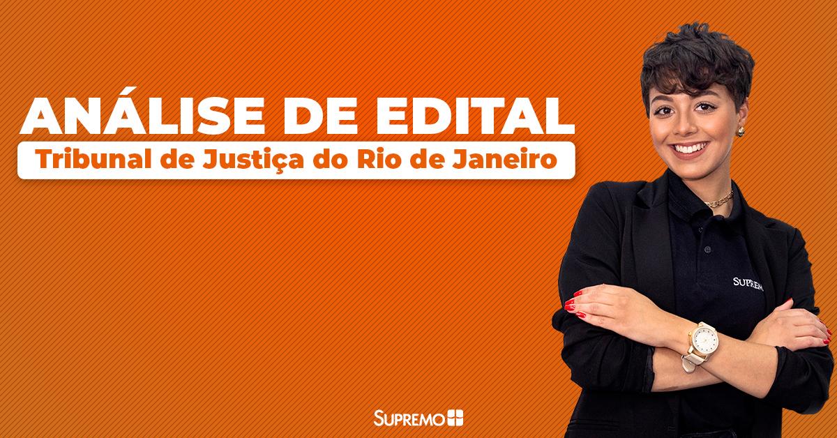 Análise de Edital: Tribunal de Justiça do Rio de Janeiro