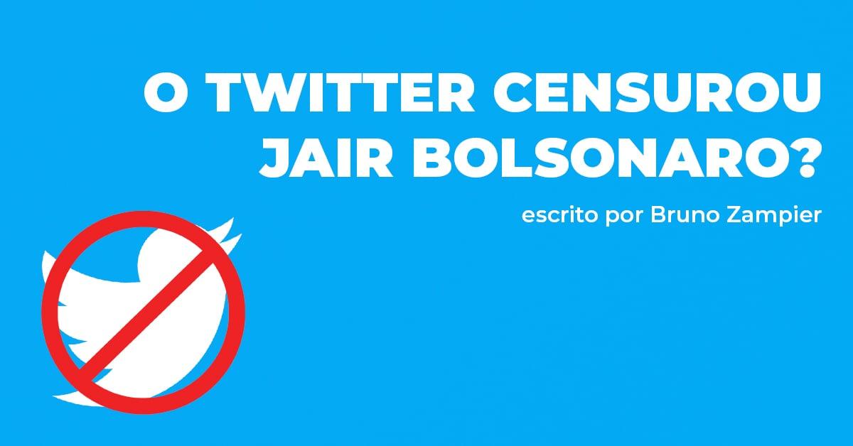 O Twitter censurou Jair Bolsonaro?