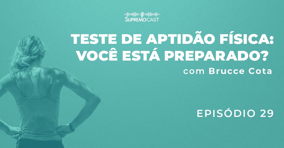 SupremoCast – Teste de aptidão física: você está preparado?