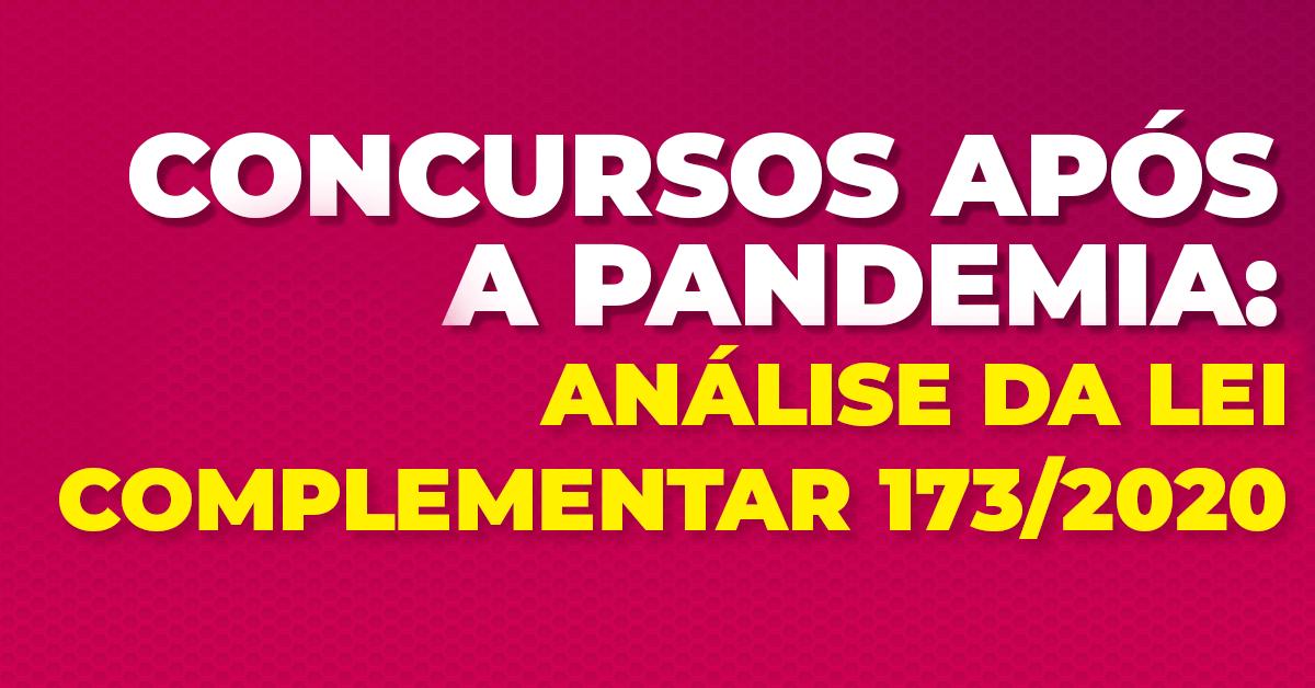 Concursos após a pandemia: análise da Lei Complementar 173/2020