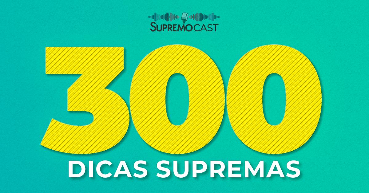 300 dicas Supremas