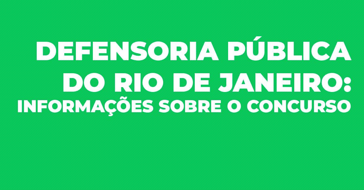 Defensoria Pública do Rio de Janeiro: informações sobre o concurso