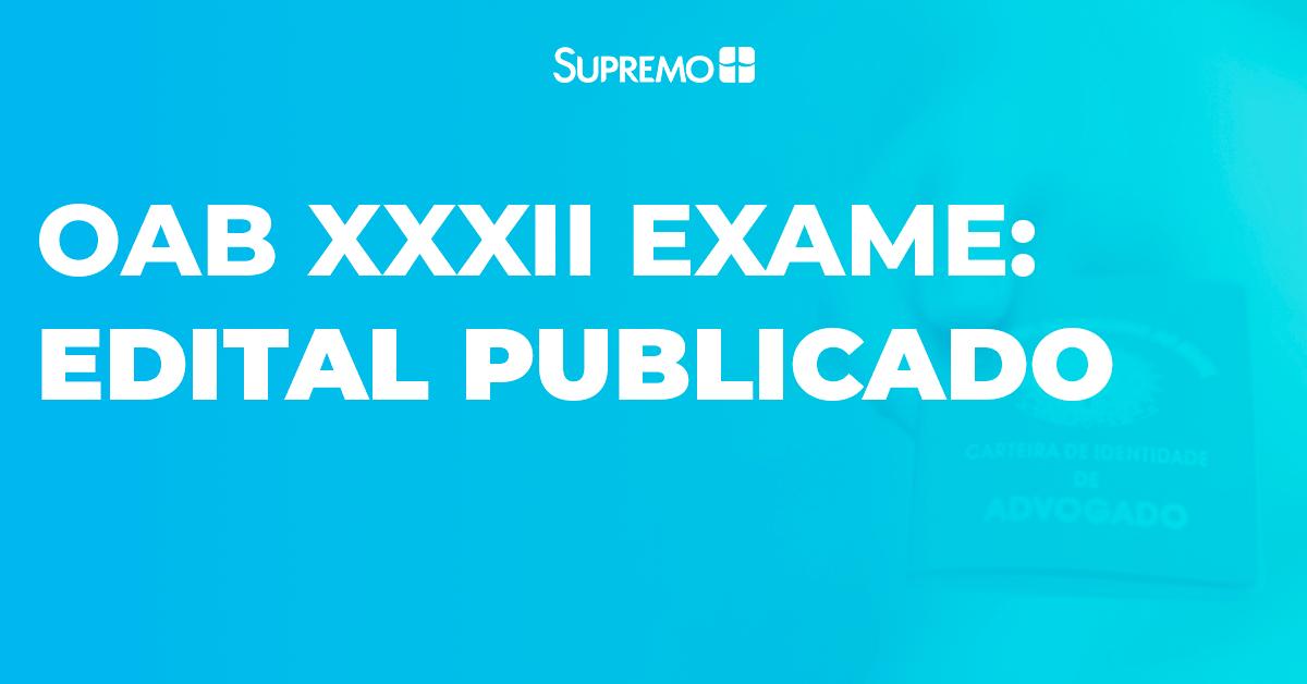OAB XXXII Exame: edital publicado