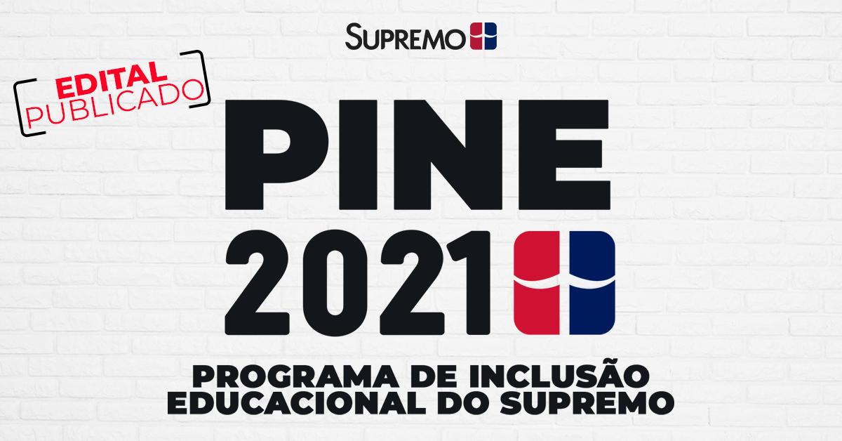 Edital Publicado: PINE 2021 – Programa de Inclusão Educacional do Supremo
