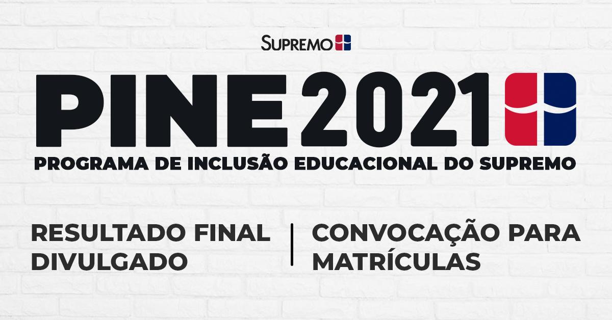 PINE 2021 – Resultado Final e Convocação para Matrículas