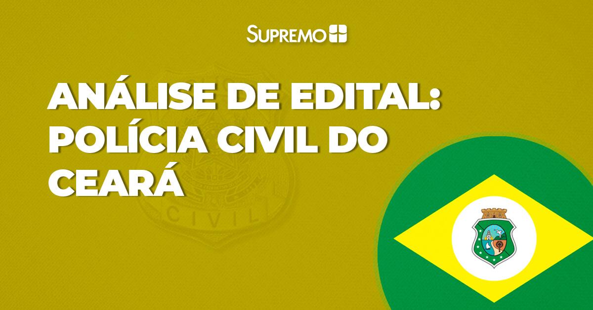 Análise de Edital: Polícia Civil do Ceará