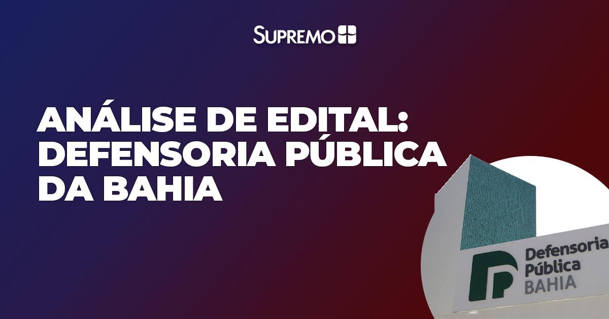 Análise do Edital: Defensoria Pública da Bahia