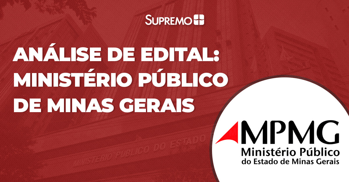 Análise de Edital: Ministério Público de Minas Gerais