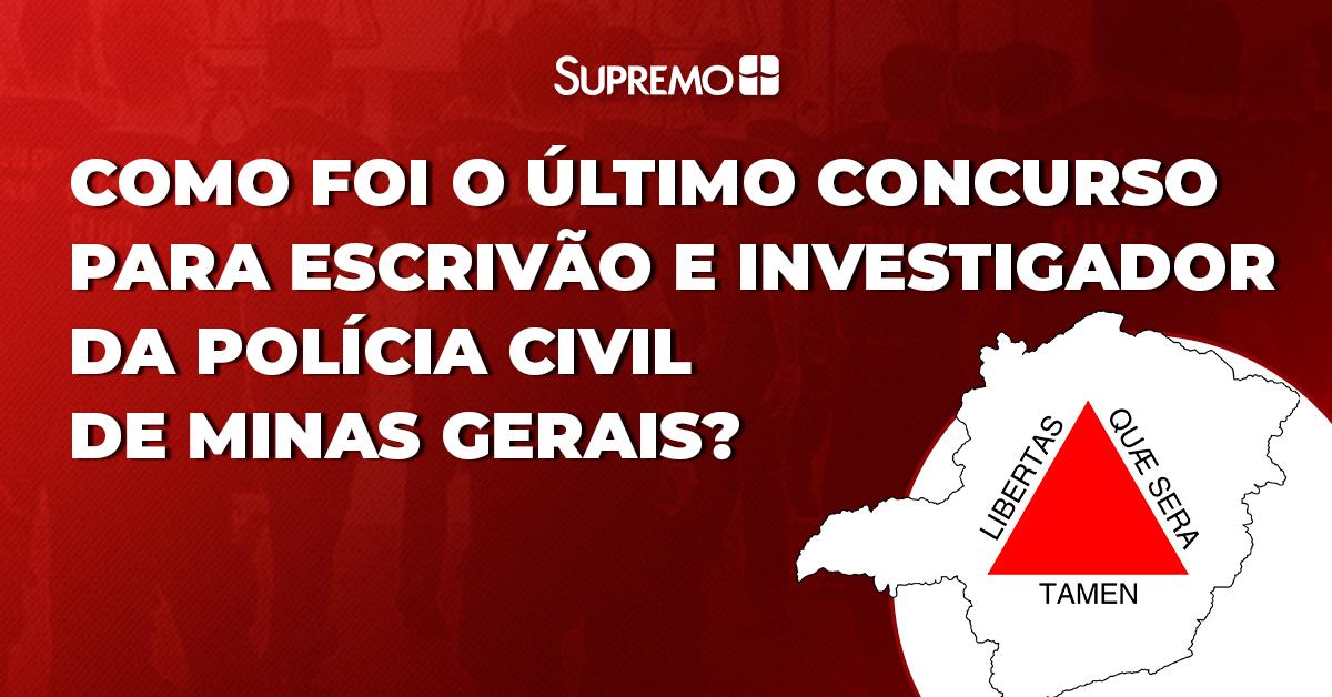 Como foi o último concurso para Escrivão e Investigador da Polícia Civil de Minas Gerais?