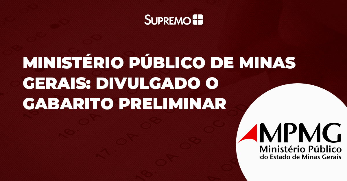 Ministério Público de Minas Gerais: divulgado o gabarito preliminar