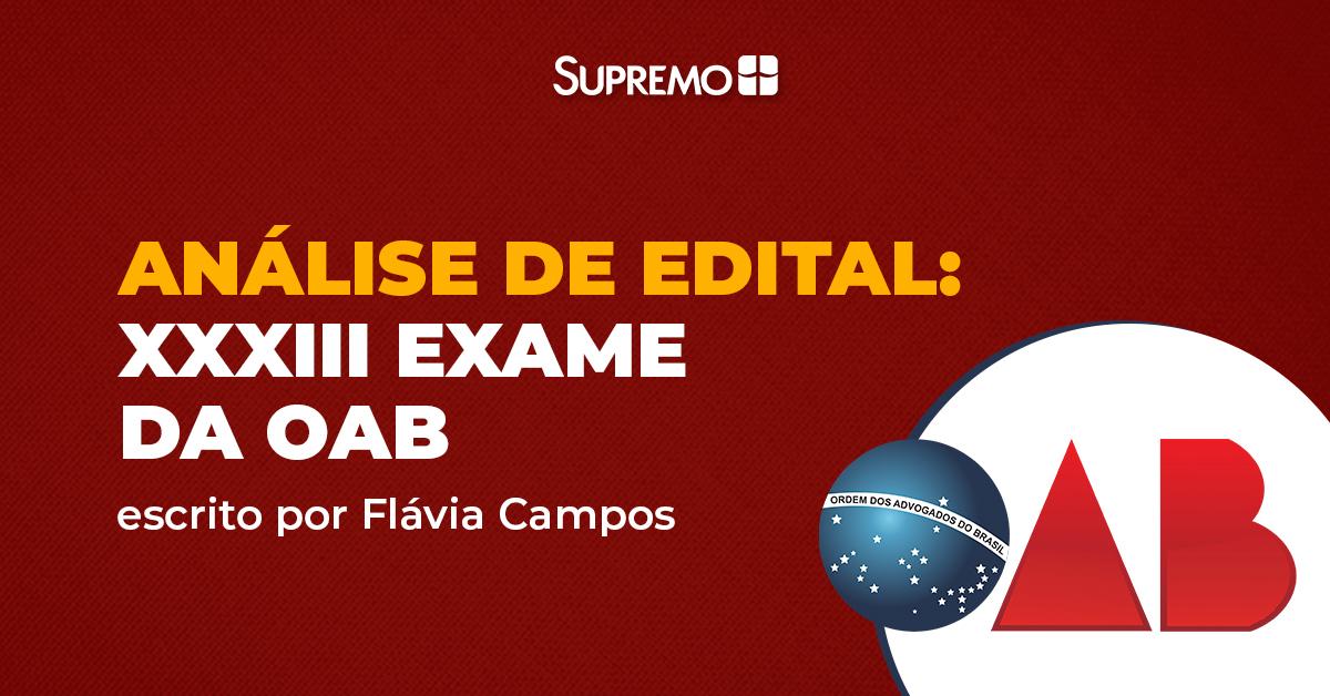 Análise de edital: XXXIII Exame da OAB