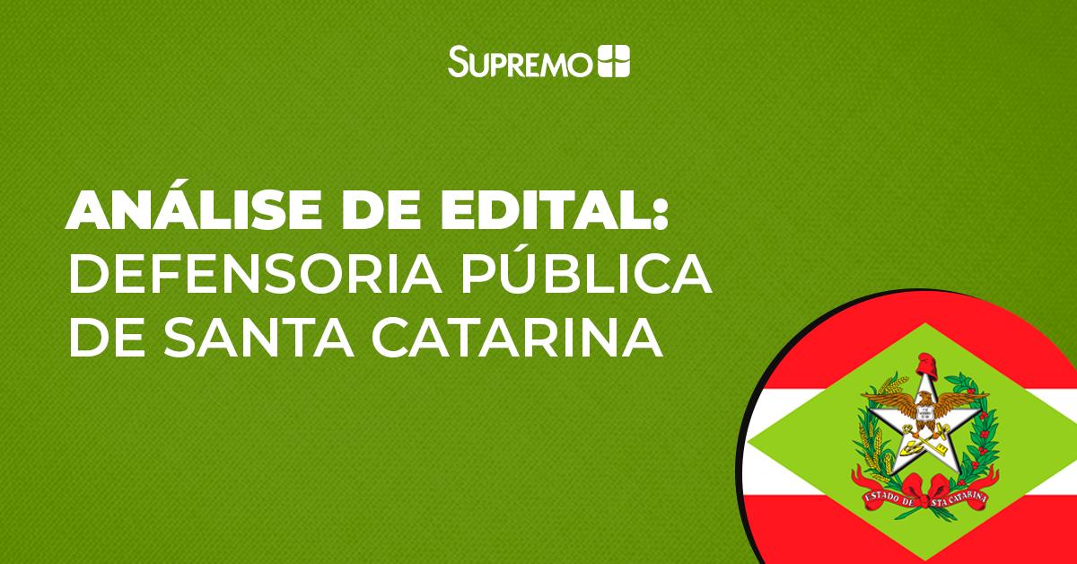 Análise de edital: Defensoria Pública de Santa Catarina