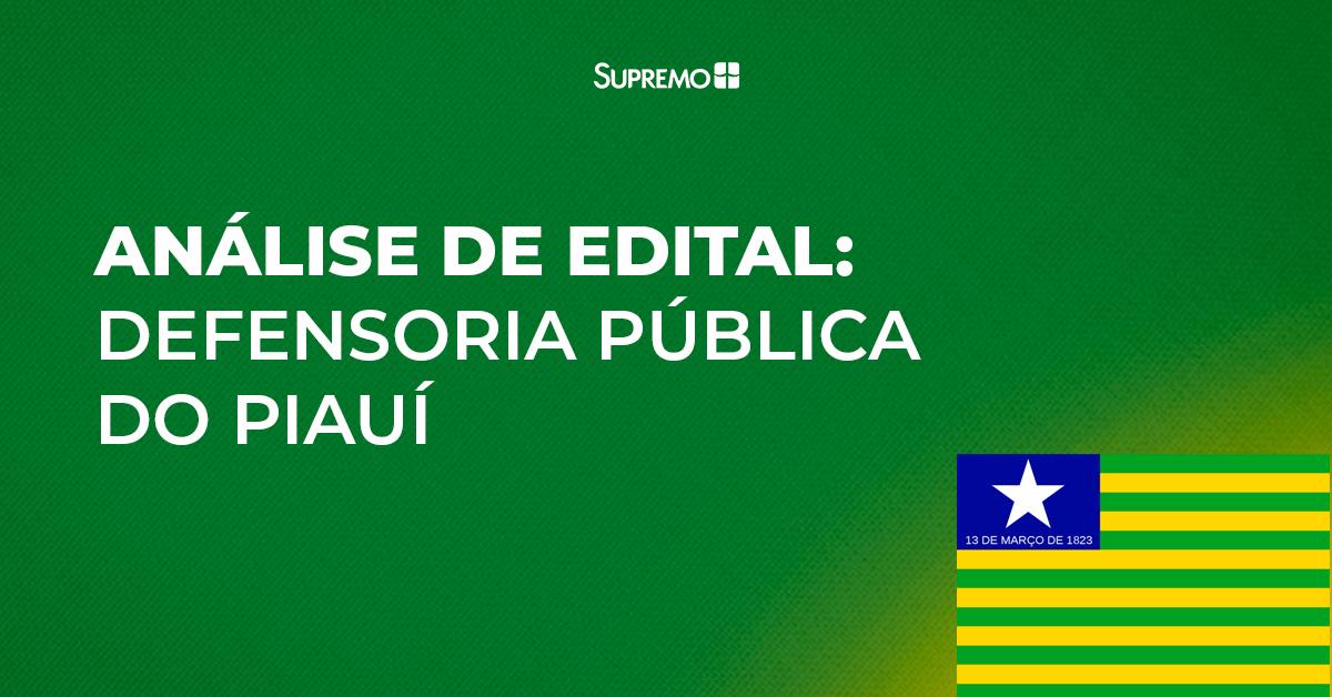 Análise de edital: Defensoria Pública do Piauí